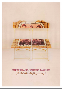 "Exhibition ""Empty Chairs Waiting Families"""